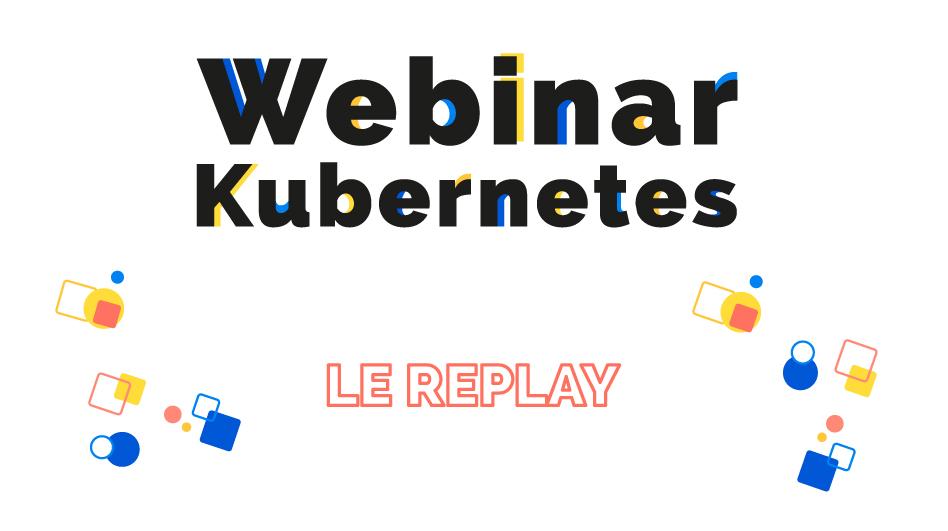 [Replay webinar] 5 technos indispensables à maitriser pour un(e) consultant(e) Kubernetes selon Ozitem